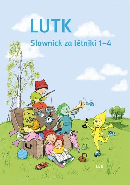 Lutk - Słownick za lětniki 1 - 4 (L)