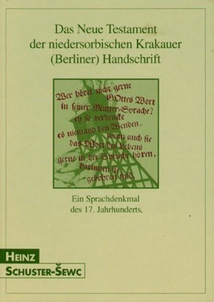 Das Neue Testament der niedersorbischen Krakauer (Berliner) Handschrift (L)