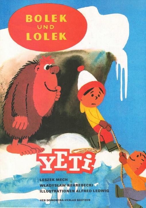 (A) Bolek und Lolek. Yeti.