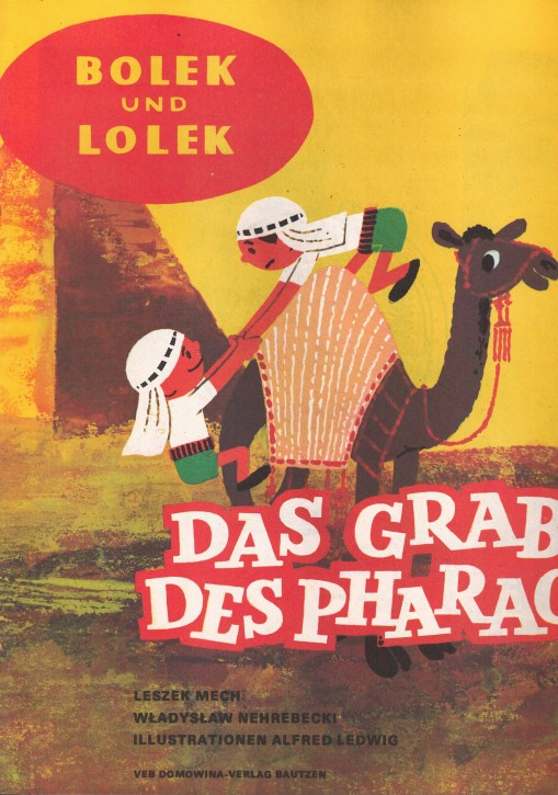 (A) Bolek und Lolek. Das Grab des Pharao.