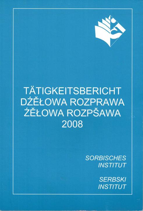 (A) Tätigkeitsbericht 2008
