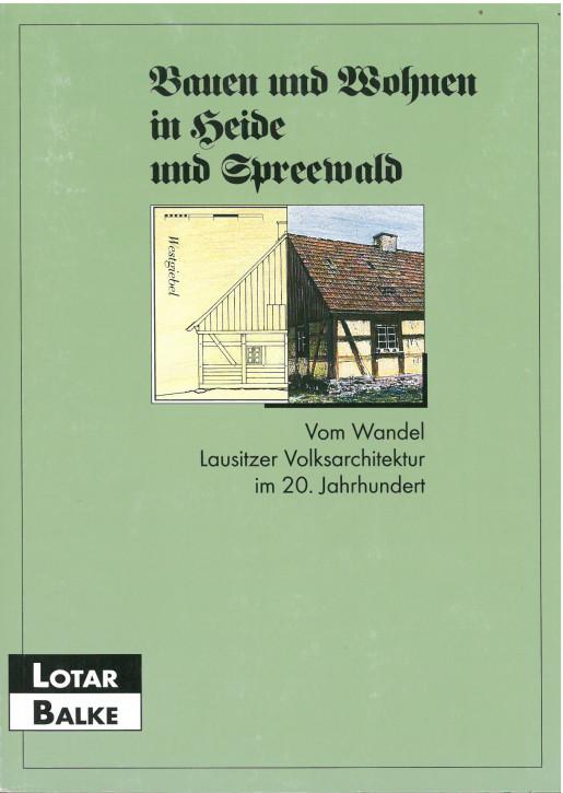 Bauen und Wohnen in Heide und Spreewald (L)