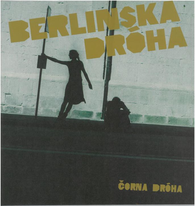 Berlinska Dróha - Čorna dróha