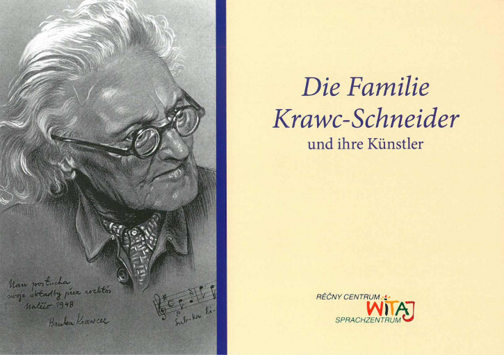 Die Familie Krawc-Schneider und ihre Künstler