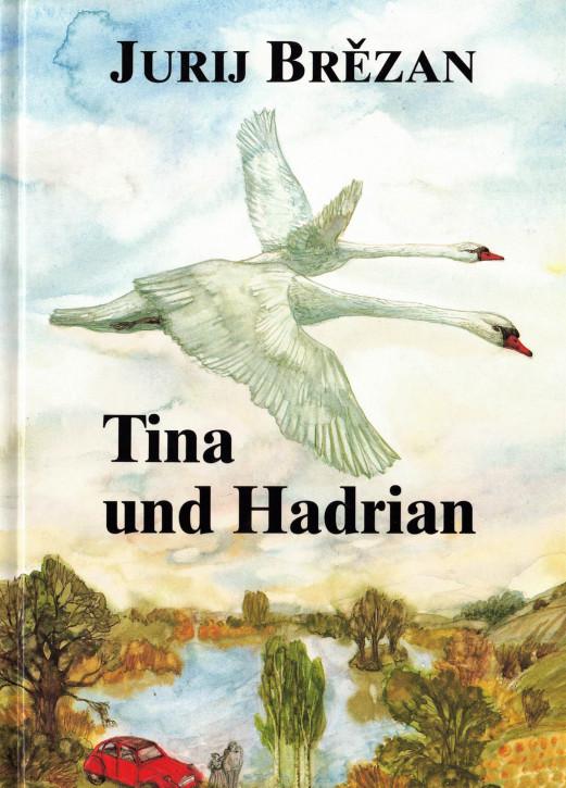 (A) Tina und Hadrian