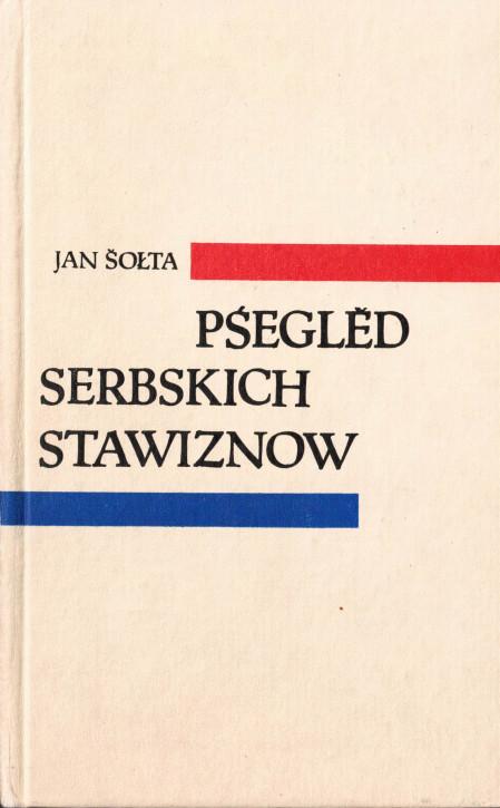 (A) Pśeglěd serbskich stawiznow