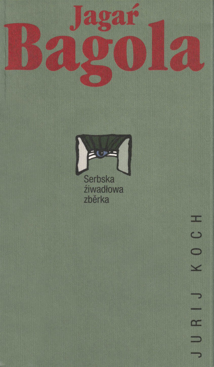 (A) Jagaŕ Bagola. Theaterstück.