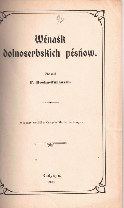 (A) Wěnašk dolnoserbskich pěsńow. (Rocha)