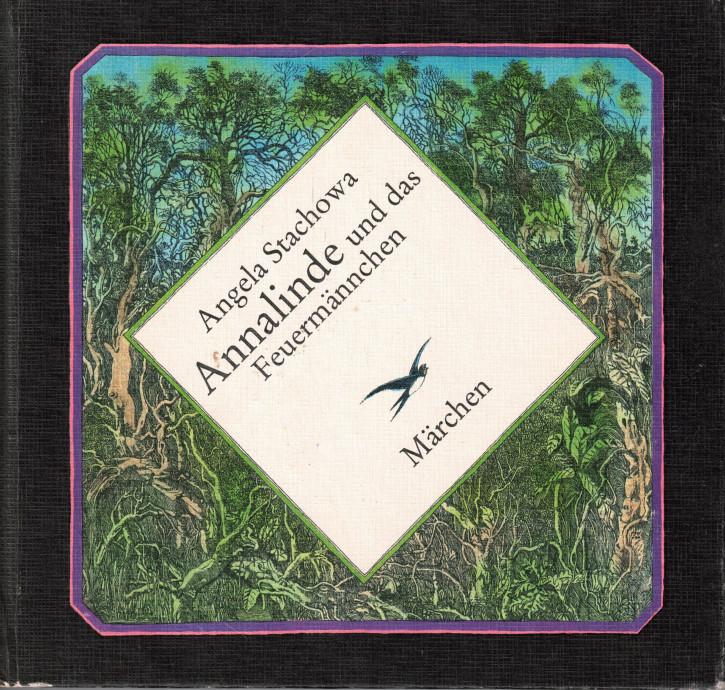 (A) Annalinde und das Feuermännchen