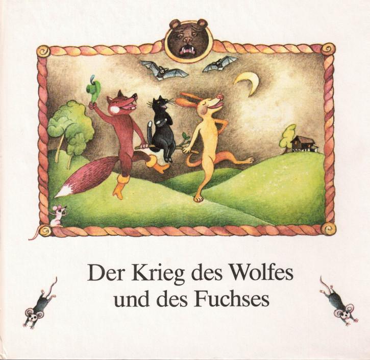 (A) Der Krieg des Wolfes und des Fuchses