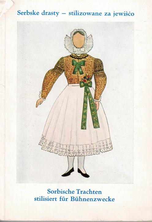 (A) Sorbische Trachten stilisiert für Bühnenzwecke
