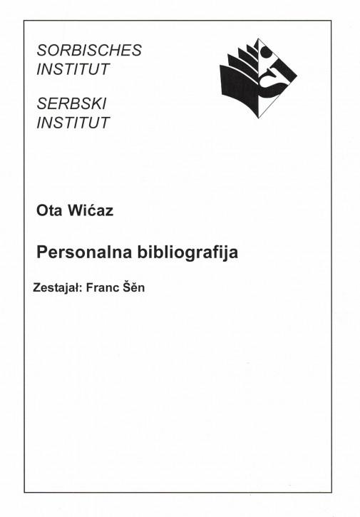 (A) Ota Wićaz. Personalna bibliografija