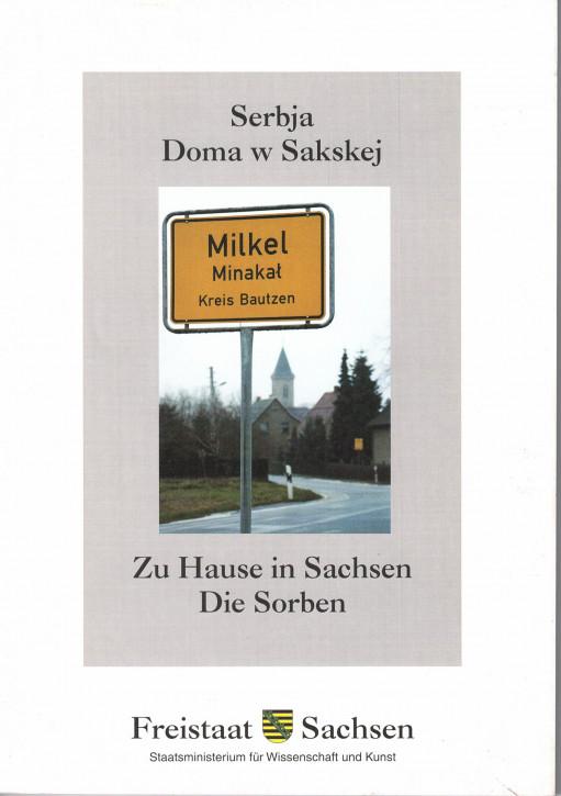 (A) Zu Hause in Sachsen. Die Sorben.