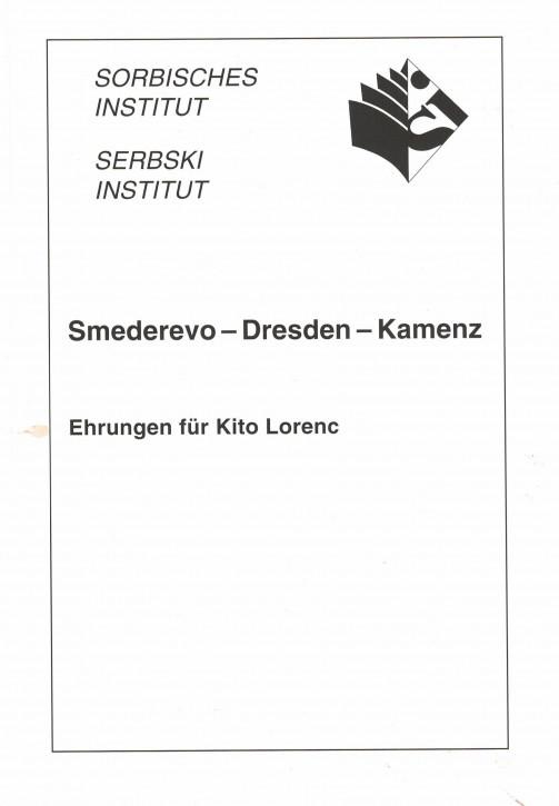 (A) Smederevo - Dresden - Kamenz. Ehrungen für Kito Lorenc