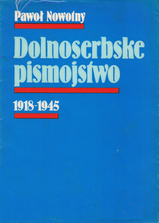 (A) Dolnoserbske pismojstwo. 1918-1945