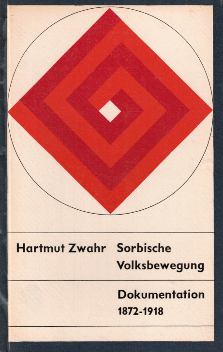 (A) Sorbische Volksbewegung. Dokumentation 1872-1918