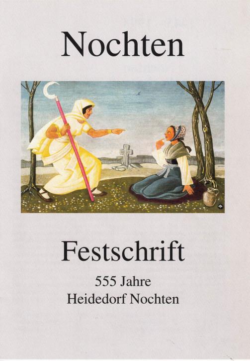 (A) Nochten. Festschrift 555 Jahre Heidedorf Nochten