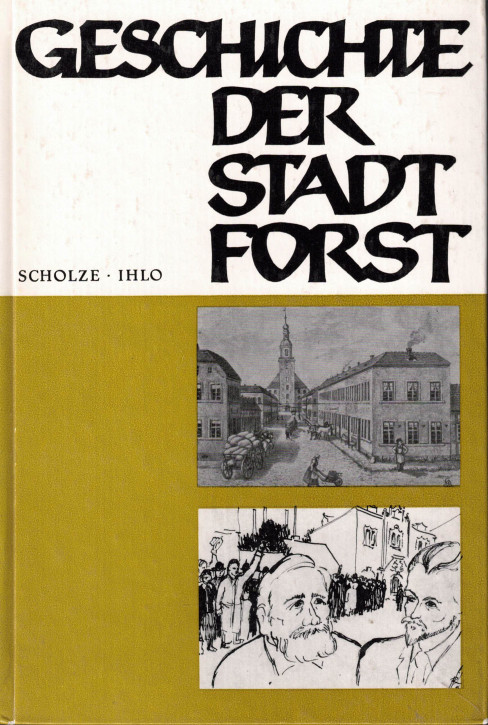 (A) Geschichte der Stadt Forst Teil 1