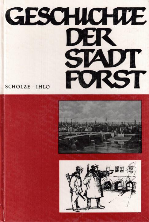 (A) Geschichte der Stadt Forst Teil 2