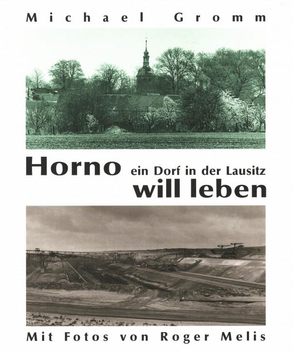 (A) Horno. Ein Dorf in der Lausitz will leben.