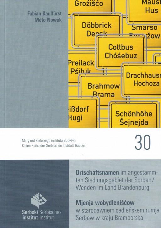 Ortschaftsnamen im angestammten Siedlungsgebiet der Sorben/ Wenden im Land Brandenburg