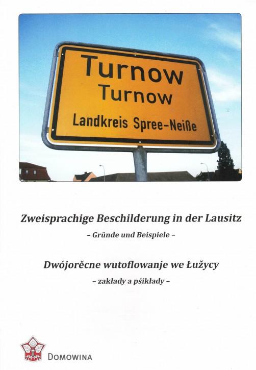 Zweisprachige Beschilderung in der Lausitz. Gründe und Beispiele