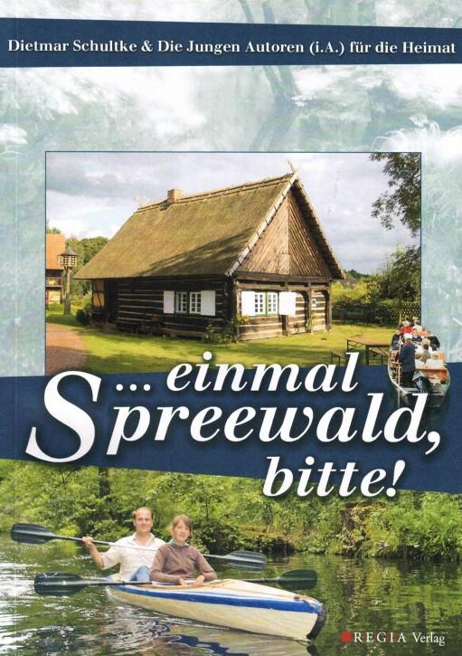 (A) ...einmal Spreewald, bitte!