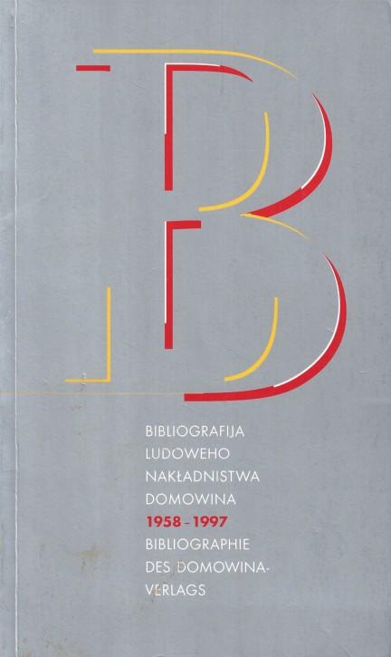 (A) Bibliographie des Domowina-Verlages 1958-1997