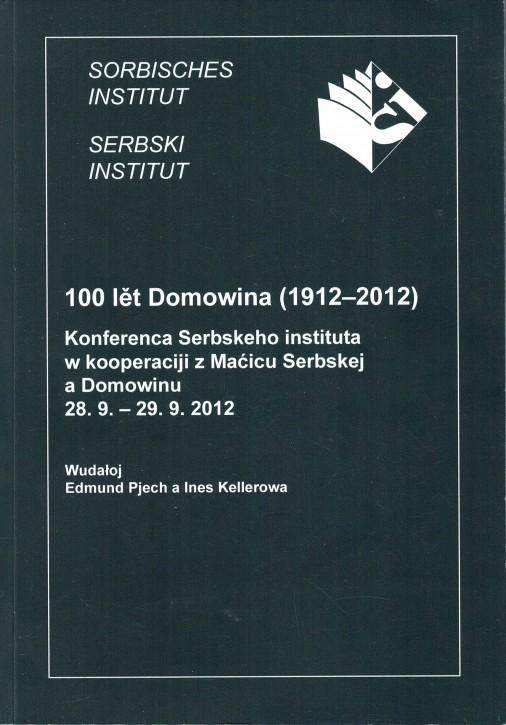 (A) 100 lět Domowina (1912-2012)
