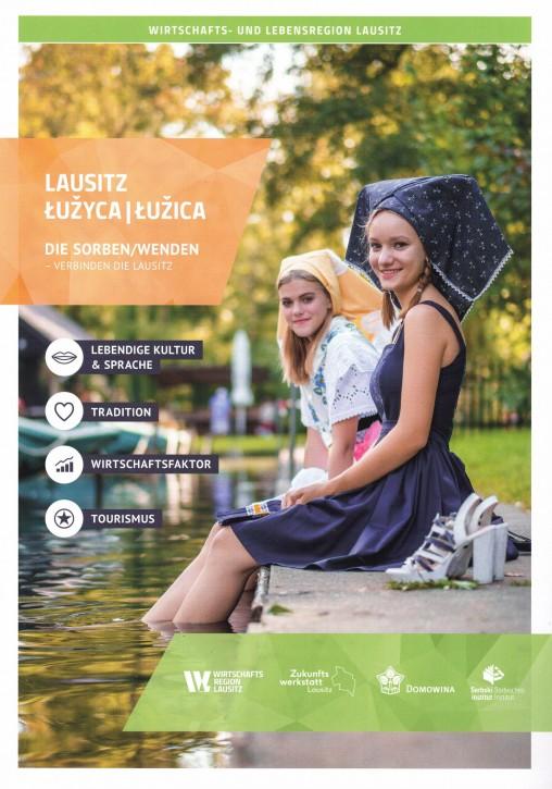 Lausitz / Łužyca / Łužica  – Die Sorben / Wenden verbinden die Lausitz