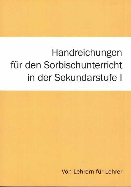 Handreichungen für den Sorbischunterricht in der Sekundarstufe I