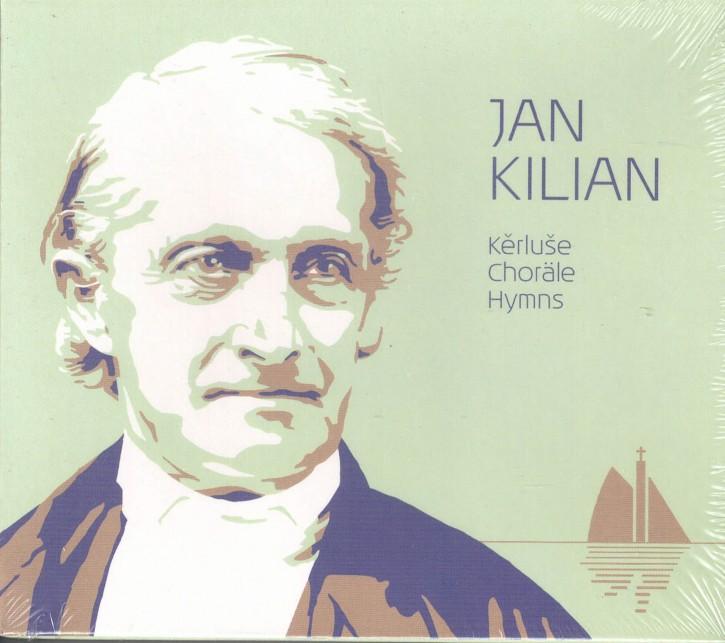 CD Jan Kilian. Kěrluše. Choräle, Hymns