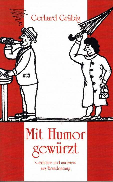 Mit Humor gewürzt. Gedichte und anderes aus Brandenburg (L)