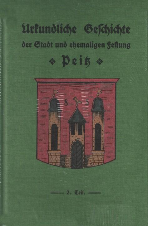 Urkundliche Geschichte der Stadt und ehemaligen Festung Peitz (L)