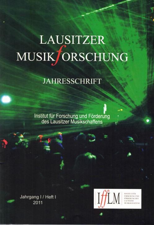 Lausitzer Musikforschung. Jahresschrift 2011 (L)