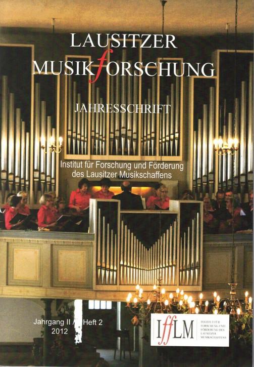 Lausitzer Musikforschung. Jahresschrift 2012 (L)