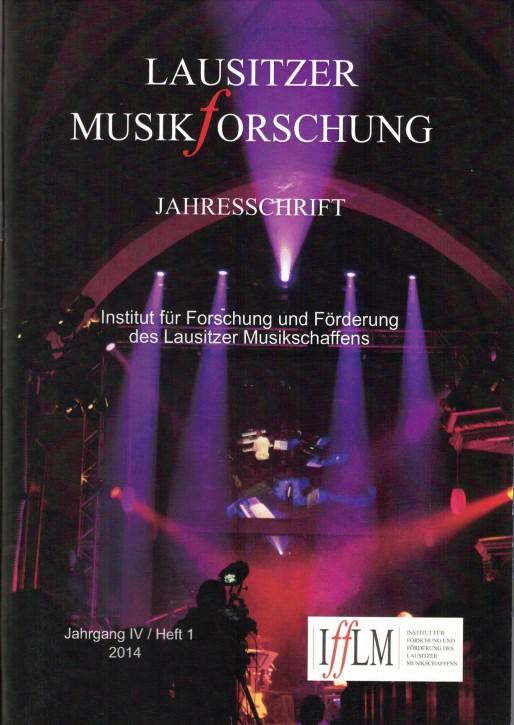 Lausitzer Musikforschung. Jahresschrift 2014 (L)