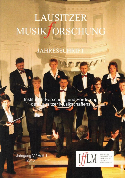 Lausitzer Musikforschung. Jahresschrift 2015 (L)