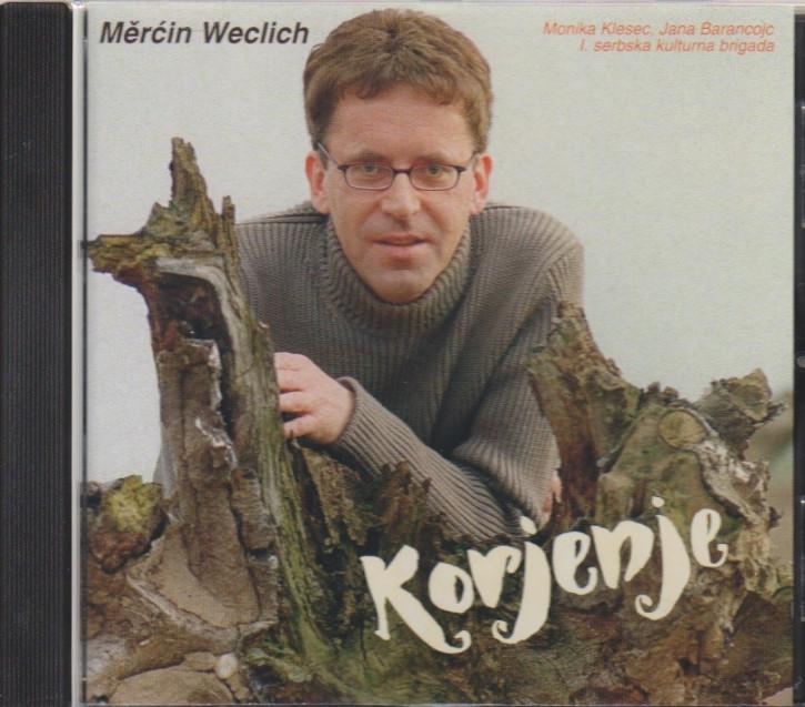 Měrćin Weclich: Korjenje