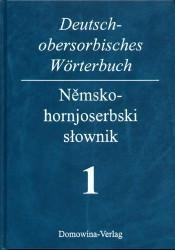 Deutsch-obersorbisches Wörterbuch 1: A-K