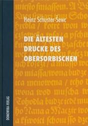 Die ältesten Drucke des Obersorbischen Wenceslaus Warichius und Gregorius Martini