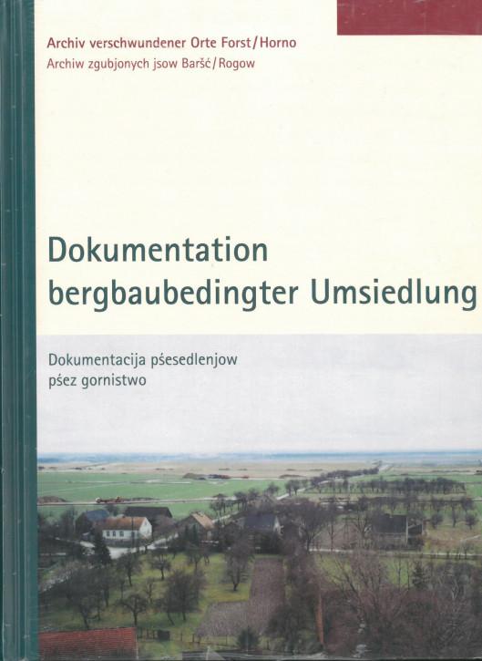 Dokumentation bergbaubedingter Umsiedlung (L)