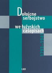 Dołojcne Serbojstwo we łužyskich casopisach 1793-1941
