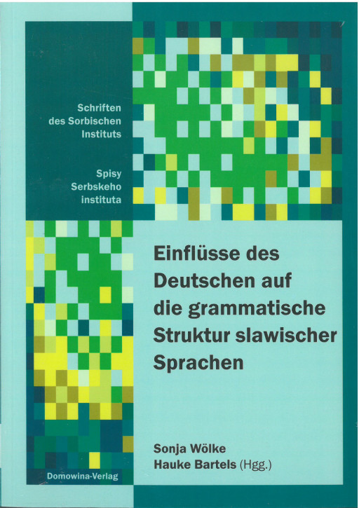 Einflüsse des Deutschen auf die grammatische Struktur slawischer Sprachen (L)