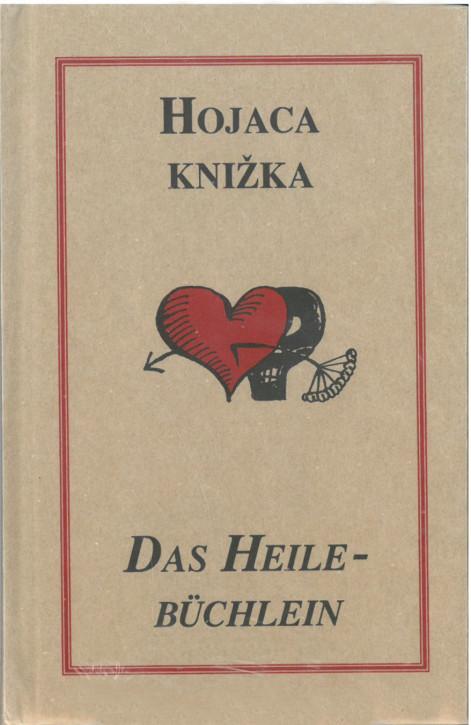 (A) Hojaca knižka. Das Heilebüchlein.