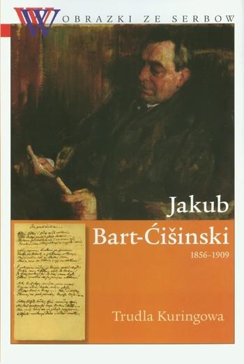 Jakub Bart-Ćišinski (1856-1909)