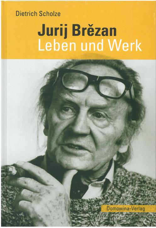 Jurij Brězan. Leben und Werk.