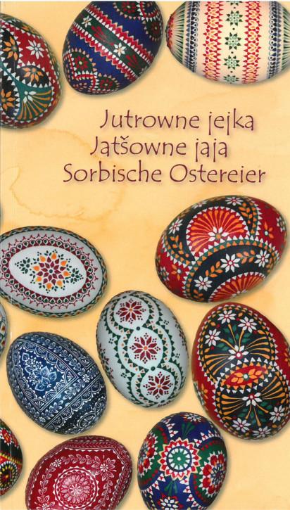 Jutrowne jejka / Jatšowne jaja / Sorbische Ostereier