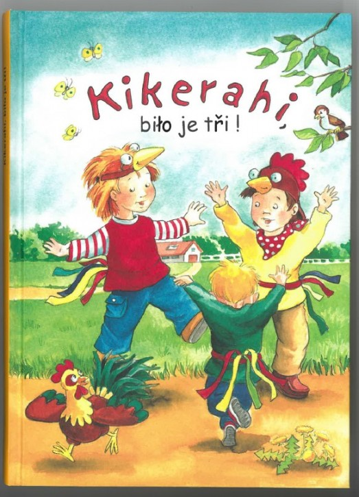 Buch Kikerahi, biło je tři!