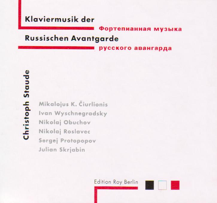 Klaviermusik der Russischen Avantgarde